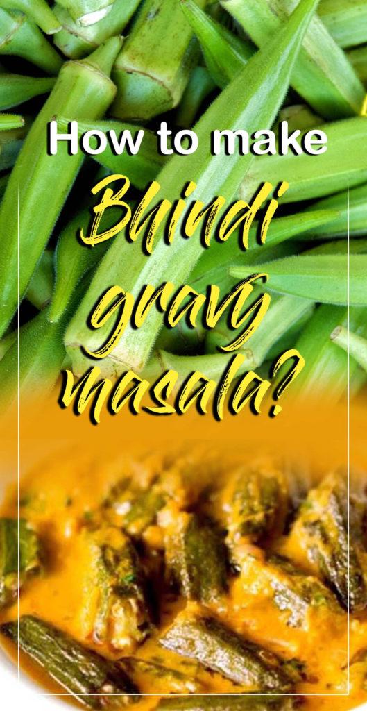 Okra gravy masala | Bhindi masala recipe